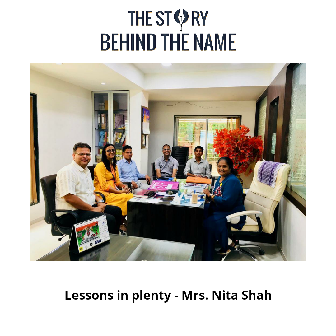 Lessons In Plenty Mrs Nita Shah The Story Behind Name